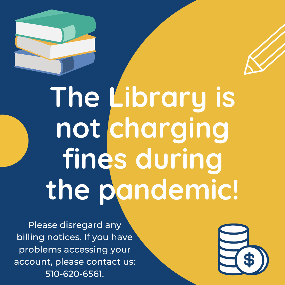 The library is not charging fines during the pandemic.