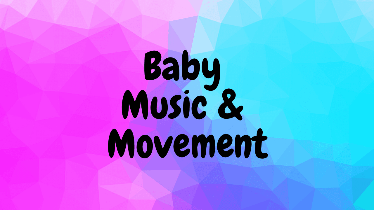 Baby Music & Movement Opens in new window
